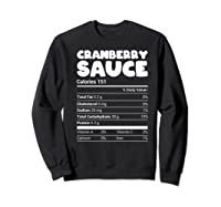 Cranberry Sauce Nutrition Funny Christmas Matching Costume Shirts Sweatshirt Black