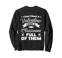 Tea Valentines Day Tshirt Funny Class School Gift Unisex Sweatshirt Black