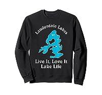 Lauderdale Lakes Wi Lake Life T-shirt Wisconsin Fans Tee Sweatshirt Black