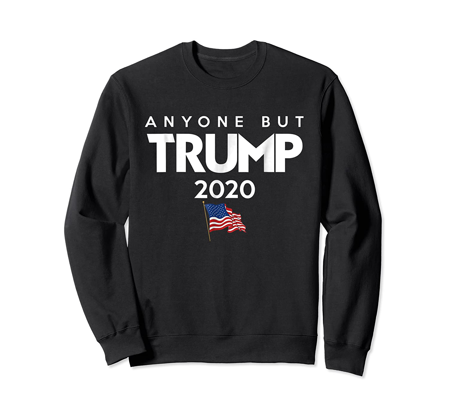 Anyone But Trump 2020 Presidential Election Impeach T Shirt Crewneck Sweater
