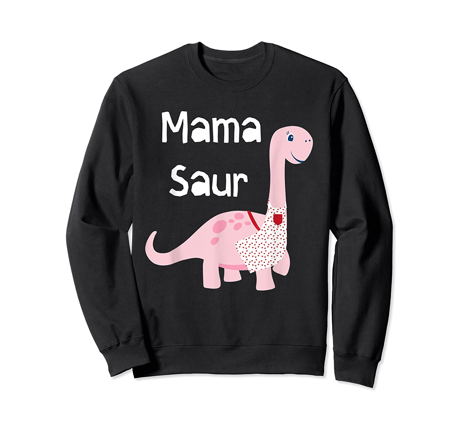 Mama Saur Dino Mom T Shirt Funny Gift For Mothers Day Crewneck Sweater
