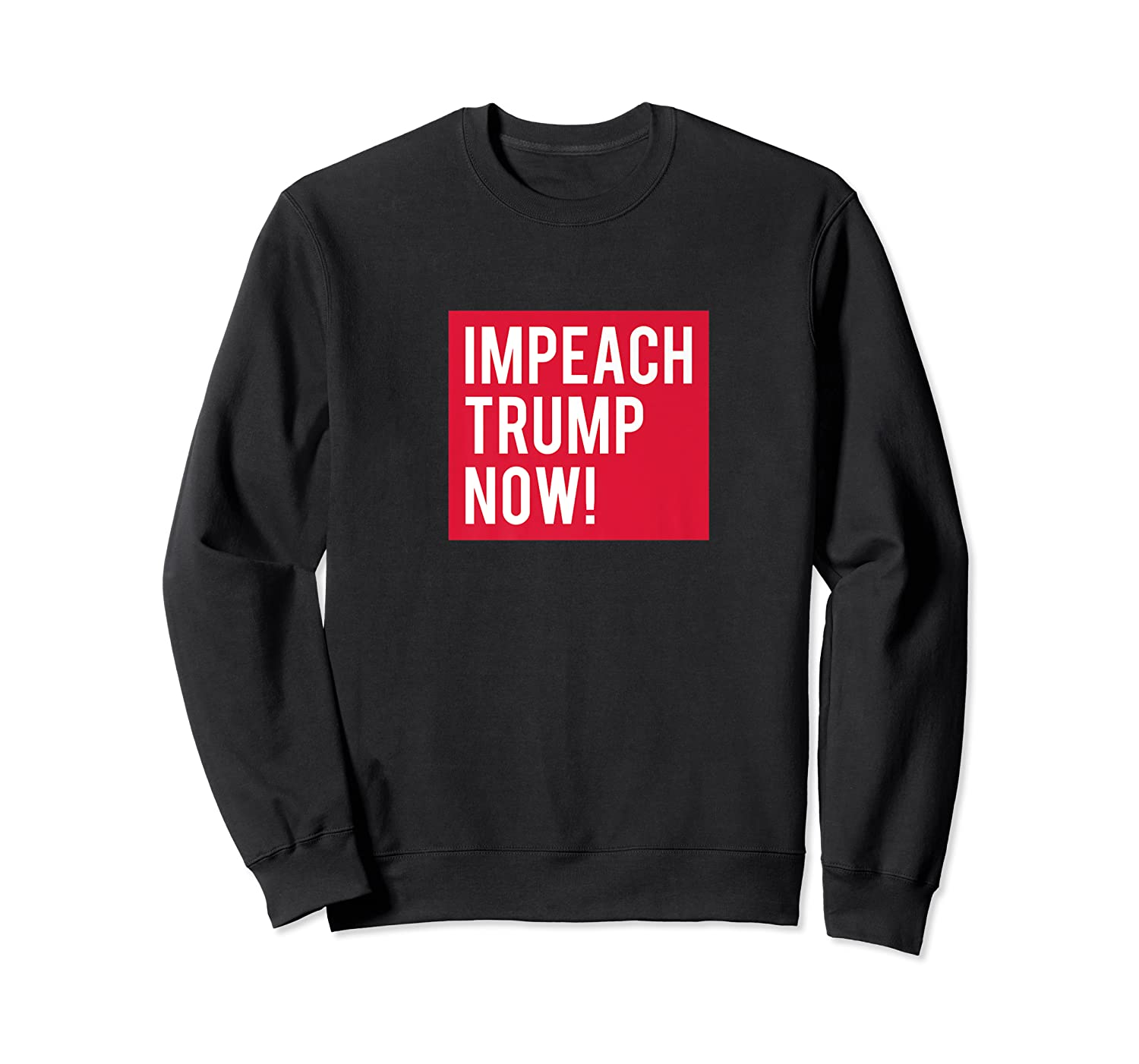 Impeach Trump Now Not My President Ted T Shirt Crewneck Sweater
