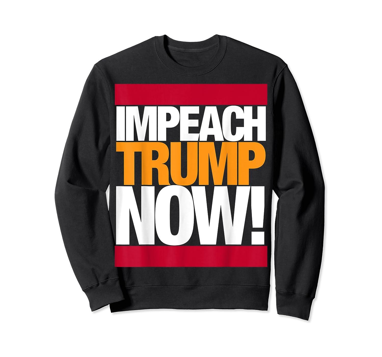 Impeach Trump Now T Shirt Crewneck Sweater