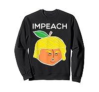 Anti Trump Impeach Dump Trump T Shirt Funny Gifts T Shirt Sweatshirt Black