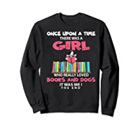 Funny There Was A Girl Who Really Loved Books Dogs Librarian Premium T Shirt Sweatshirt Black
