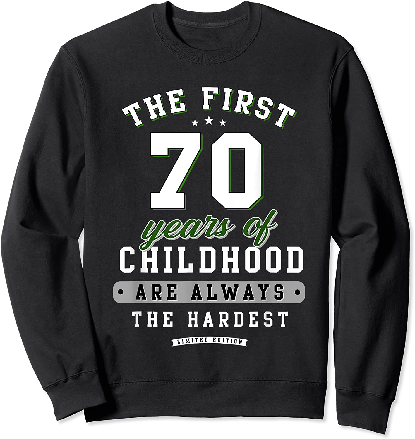 70th Birthday Funny Gift Life Begins At Age 70 Years Old T-shirt Crewneck Sweater