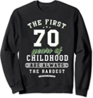 70th Birthday Funny Gift Life Begins At Age 70 Years Old T-shirt Sweatshirt Black