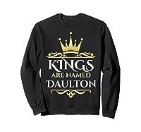 Kings Are Named Daulton Shirts Sweatshirt Black