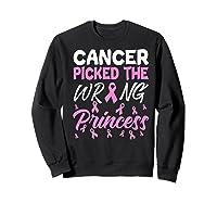 Breast Cancer Picked Wrong Princess Cancer Awareness Month Premium T Shirt Sweatshirt Black