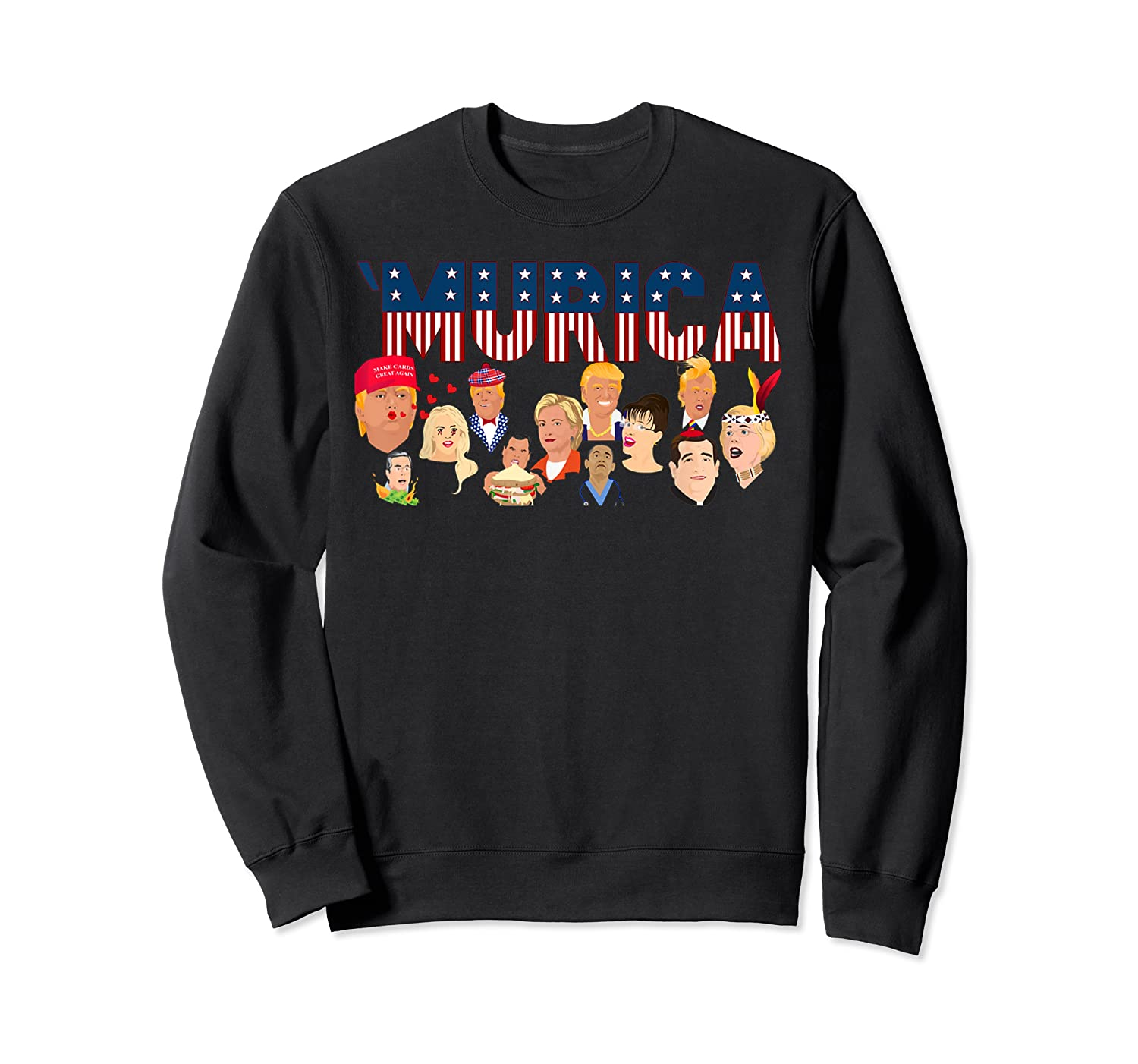 Funny Political Humor Murica Trump Hillary Great Election T Shirt Crewneck Sweater
