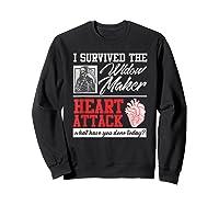 Open Heart Surgery Survivor Widow Maker Heart Attack Shirts Sweatshirt Black