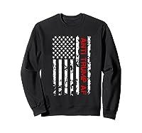 Anti Af Trump Impeach Trump T Shirt Sweatshirt Black