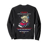 Pro Donald Trump 2020 Election Snowflake Anti Sjw Shirts Sweatshirt Black