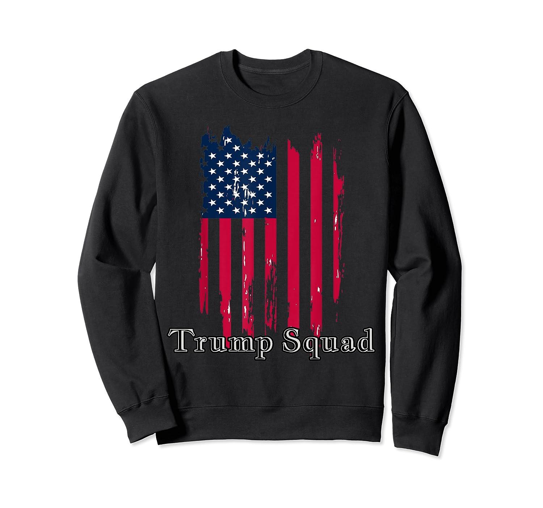 Trump Squad Pro Trump Conservative Republican Election Cycle T Shirt Crewneck Sweater