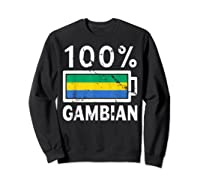 Gambia Flag T Shirt 100 Gambian Battery Power Tee Sweatshirt Black
