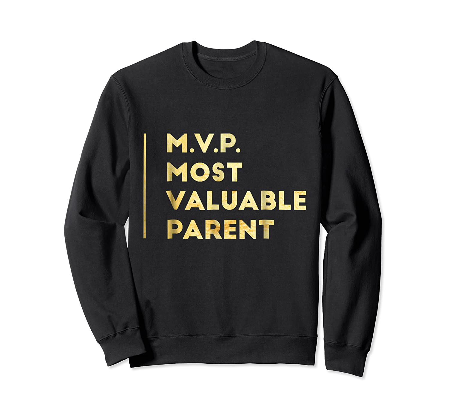 Mvp Most Valuable Parent Happy Mothers Day T Shirt Crewneck Sweater