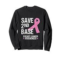 Save 2nd Base Breast Cancer Awareness Month Pink Ribbon Gift Tank Top Shirts Sweatshirt Black