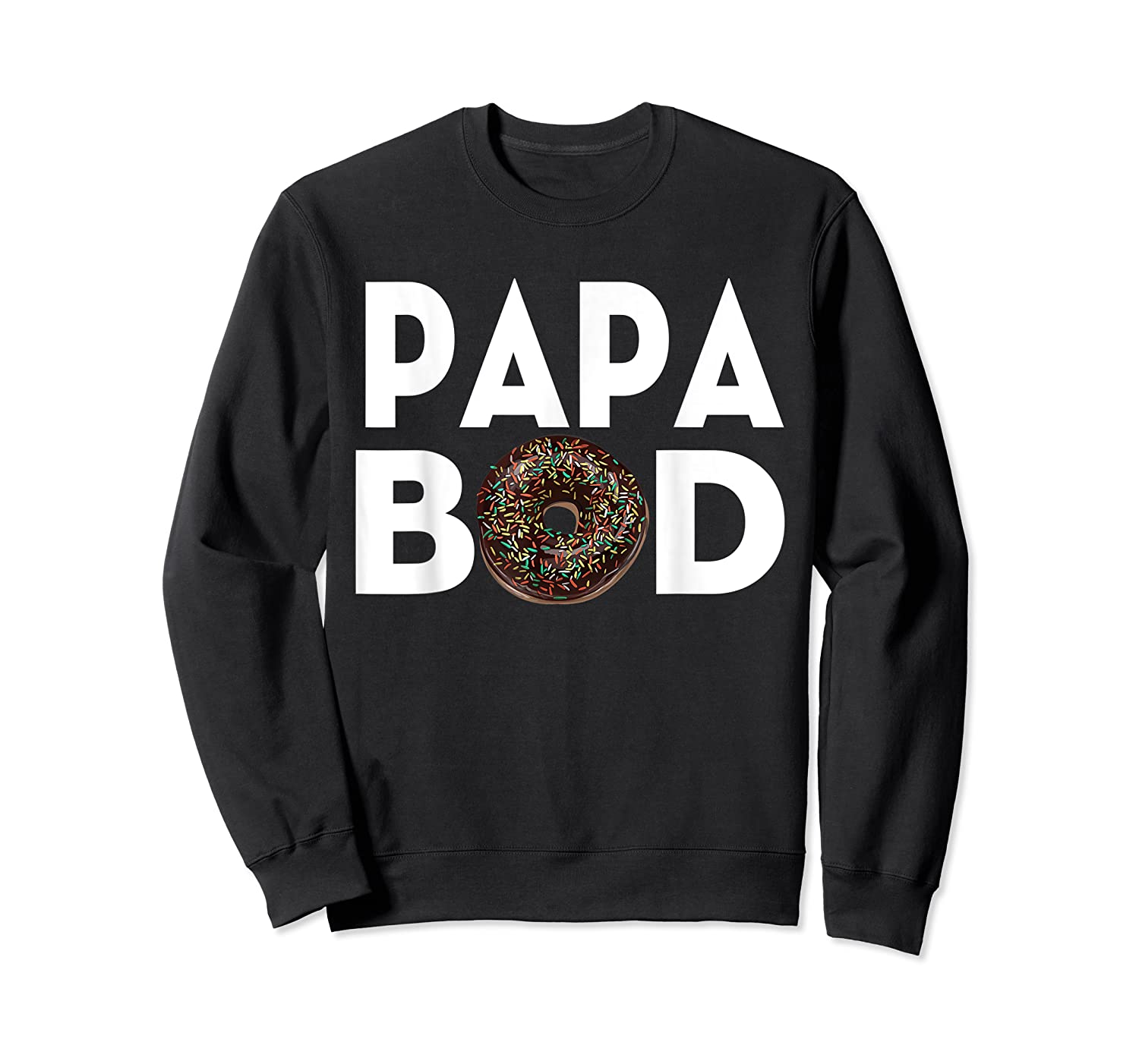 S Donut Papa Bod T Shirt Funny Father S Day Gift Crewneck Sweater