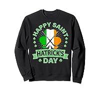 St Patrick S Day Hockey T Shirt Irish Saint Hatrick S Day 01 Sweatshirt Black