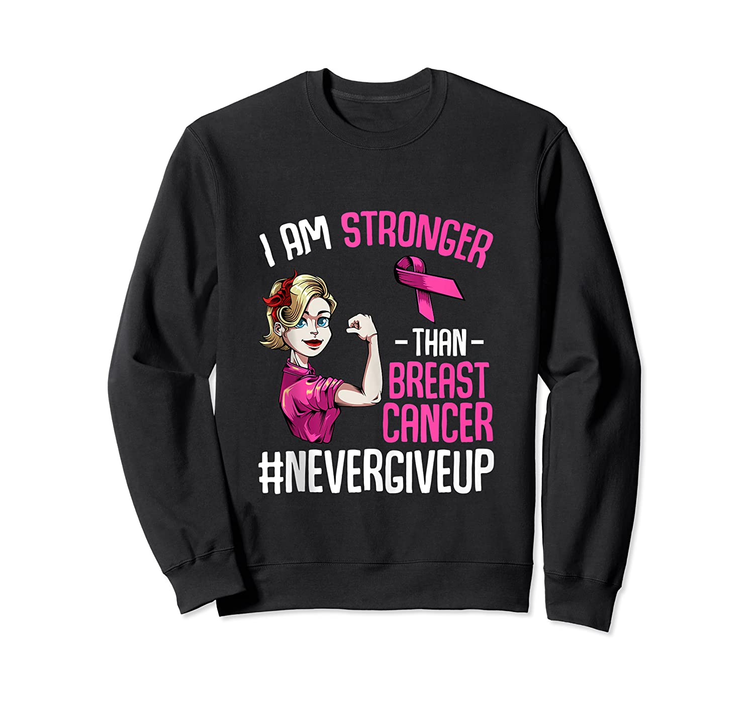 Breast Cancer Awareness Month Shirt For I Am Stronger Tank Top Crewneck Sweater