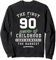 90th Birthday Funny Gift Life Begins At Age 90 Years Old T-shirt Sweatshirt Black