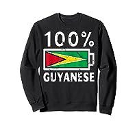 Guyana Flag T Shirt 100 Guyanese Battery Power Tee Sweatshirt Black