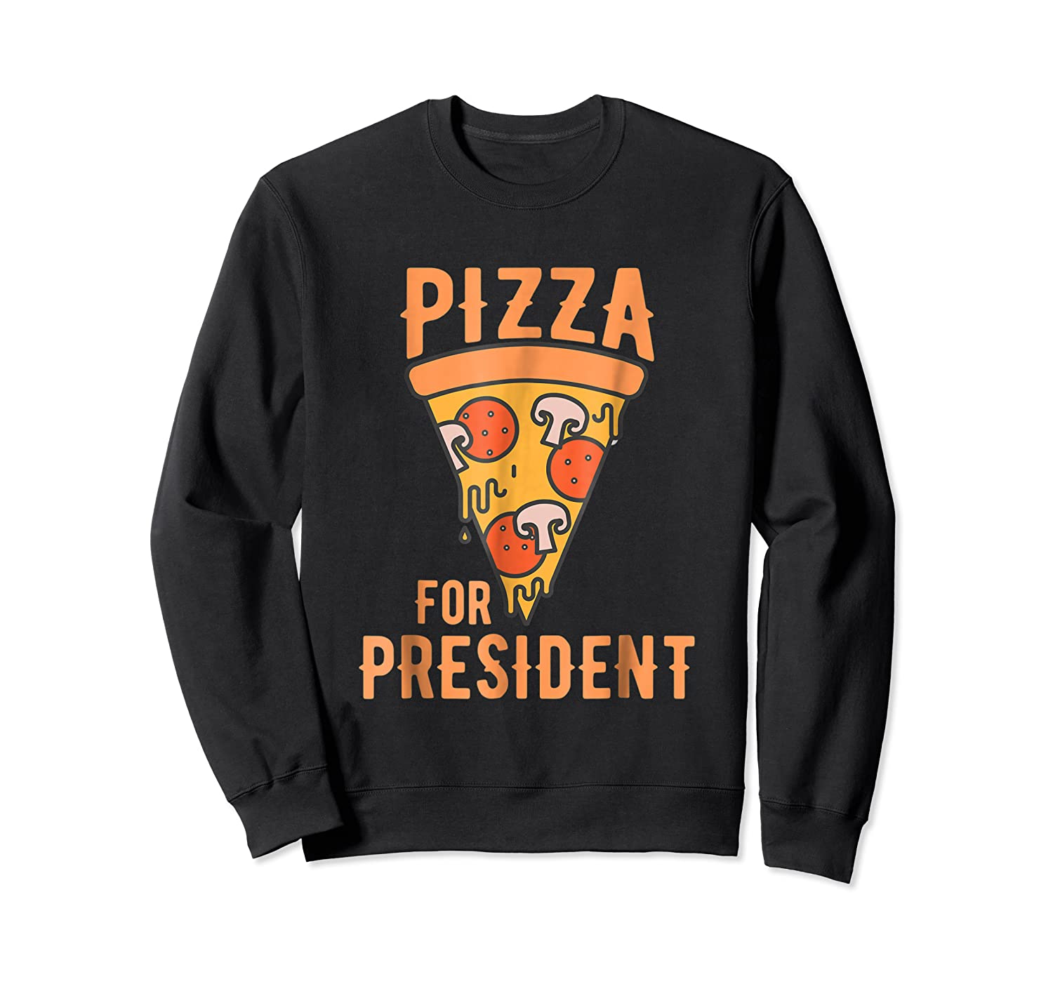 Impeach Trump Pizza For President Pizza Lovers T Shirt Crewneck Sweater