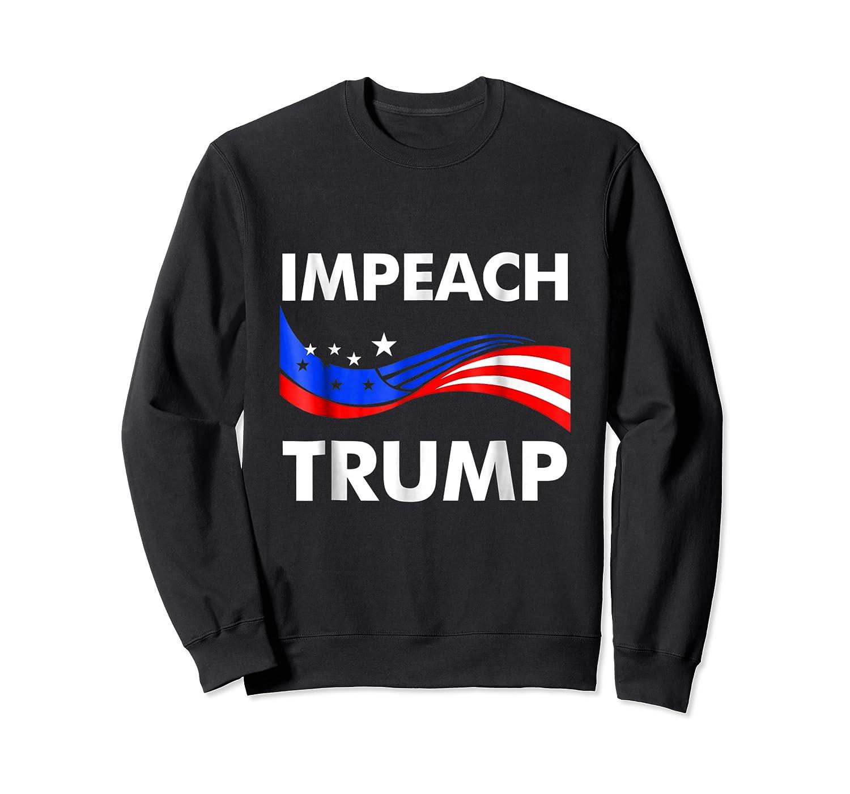 Impeach Trump T Shirt Anti Trump July 4th Gift Tee Crewneck Sweater