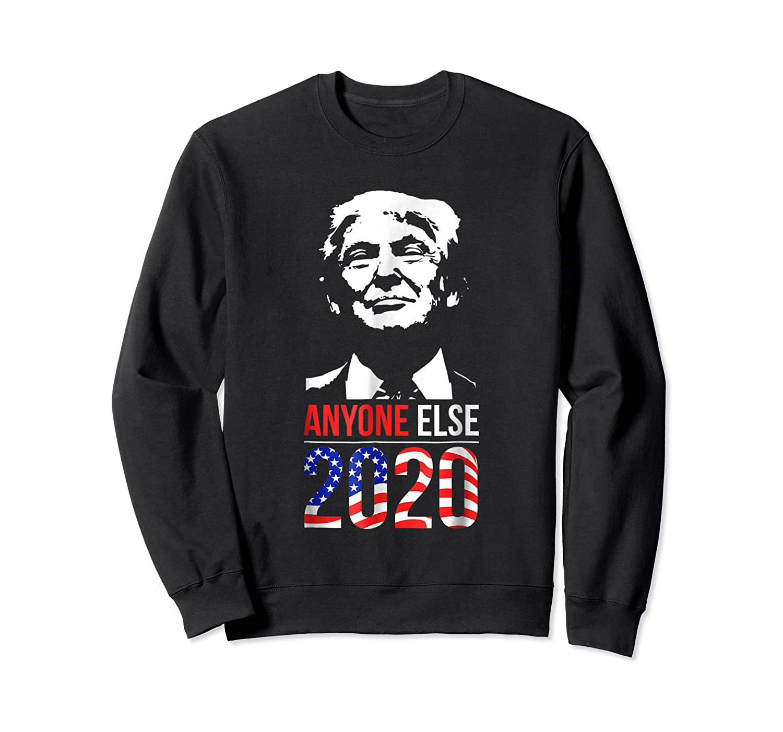 Anyone Else 2020 Presidential Election Impeach Trump T Shirt Crewneck Sweater