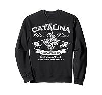 Catalina Wine Mixer Gifts Shirts Sweatshirt Black