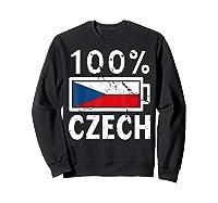 Czech Republic Flag Shirt 100 Czech Battery Power Tee Sweatshirt Black