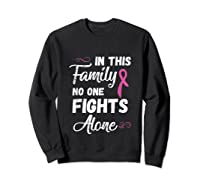 Family Support Breast Cancer Awareness Month Pink Ribbon Tee Tank Top Shirts Sweatshirt Black