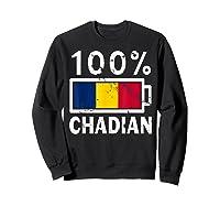 Chad Flag T Shirt 100 Chadian Battery Power Tee Sweatshirt Black