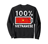 Vietnam Flag T Shirt 100 Vietnamese Battery Power Tee Sweatshirt Black