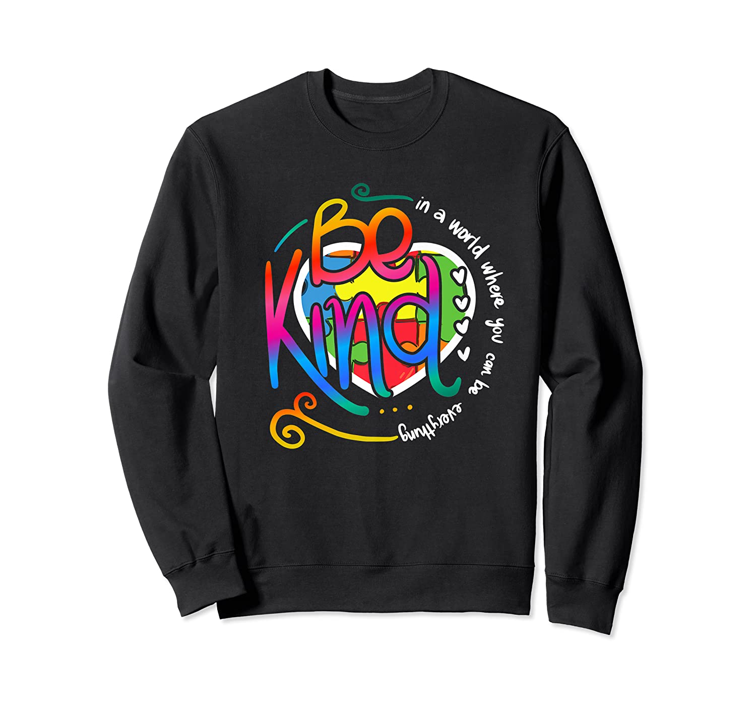 In A World Where You Can Be Anything Be Kind Autism Premium T-shirt Crewneck Sweater