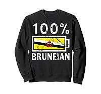 Brunei Flag T Shirt 100 Bruneian Battery Power Tee Sweatshirt Black