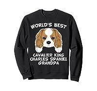 S World's Best Cavalier King Charles Spaniel Grandpa T-shirt Sweatshirt Black