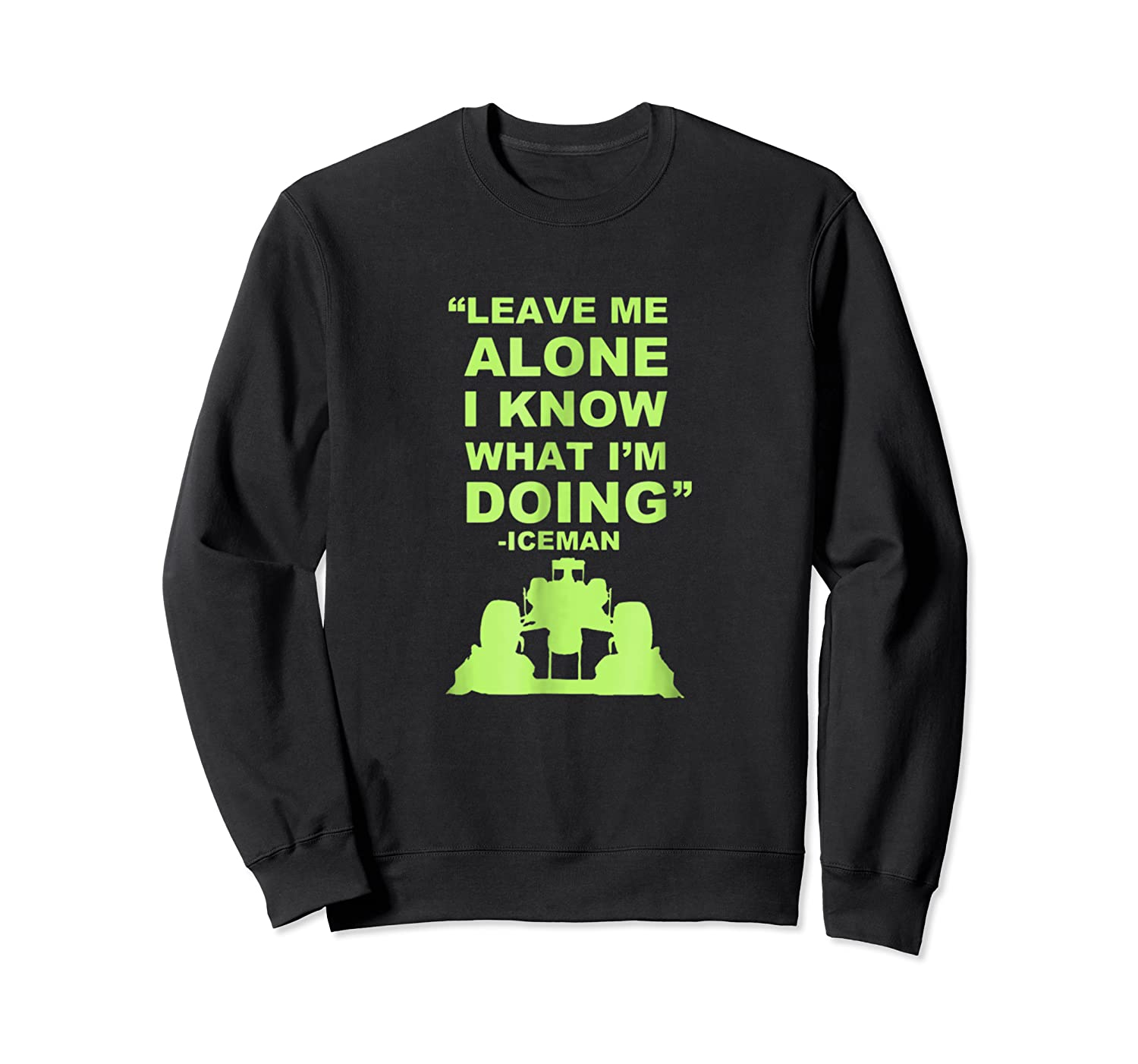 Leave Me Alone I Know What I M Doing Drummer T Shirt Crewneck Sweater