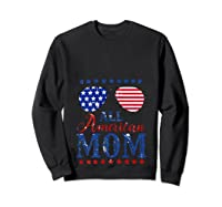 All American Mom 4th Of July Sunglasses Matching Family Tank Top Shirts Sweatshirt Black