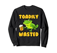 Funny Frog Drink Beer Toadily Wasted Beer Party Gift T Shirt Sweatshirt Black