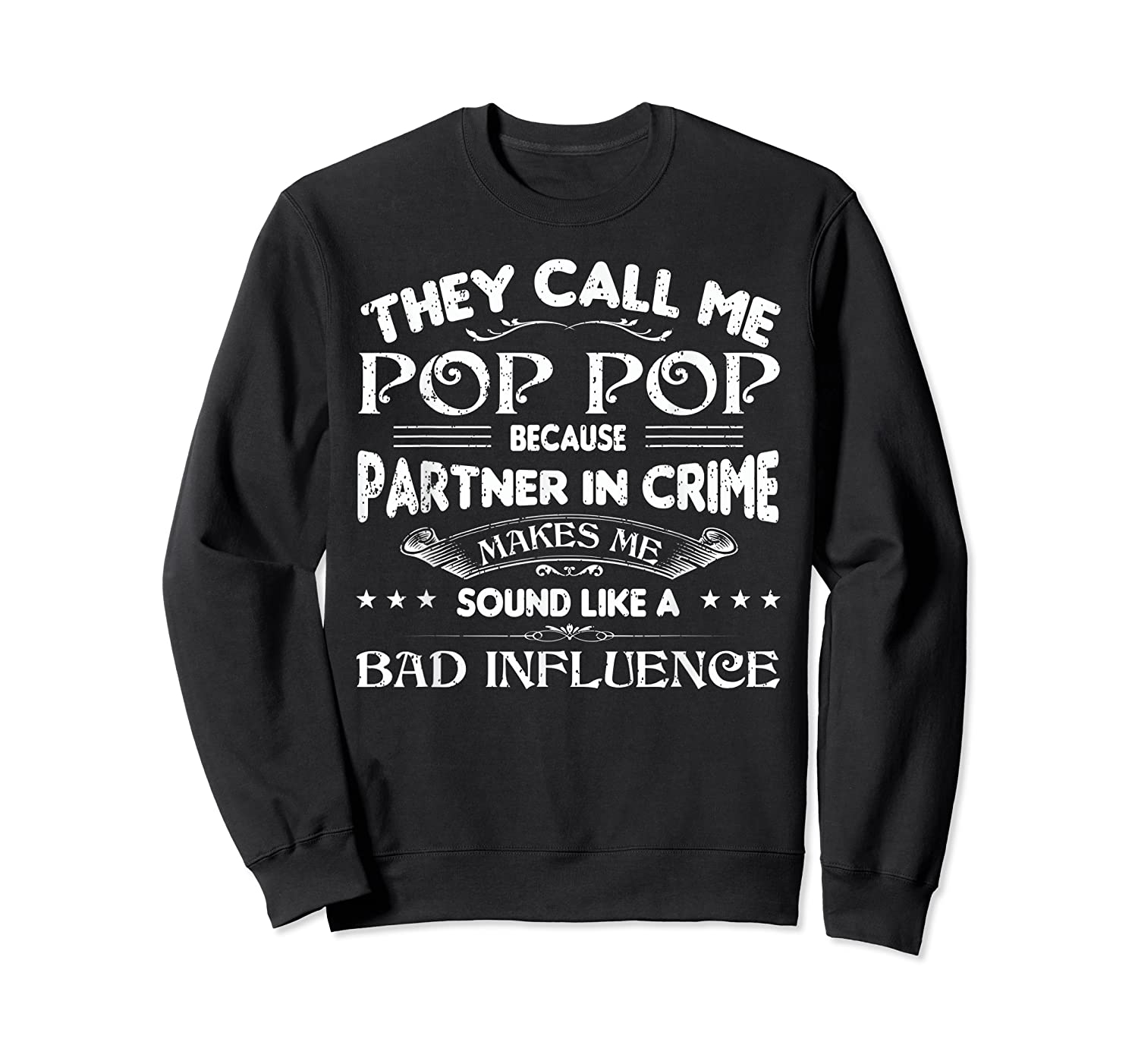 Funny Pop Pop Dad Shirt Valentine Fathers Day Christmas Gift Crewneck Sweater