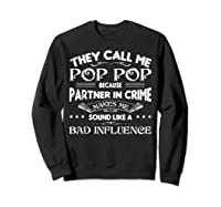 Funny Pop Pop Dad Shirt Valentine Fathers Day Christmas Gift Sweatshirt Black