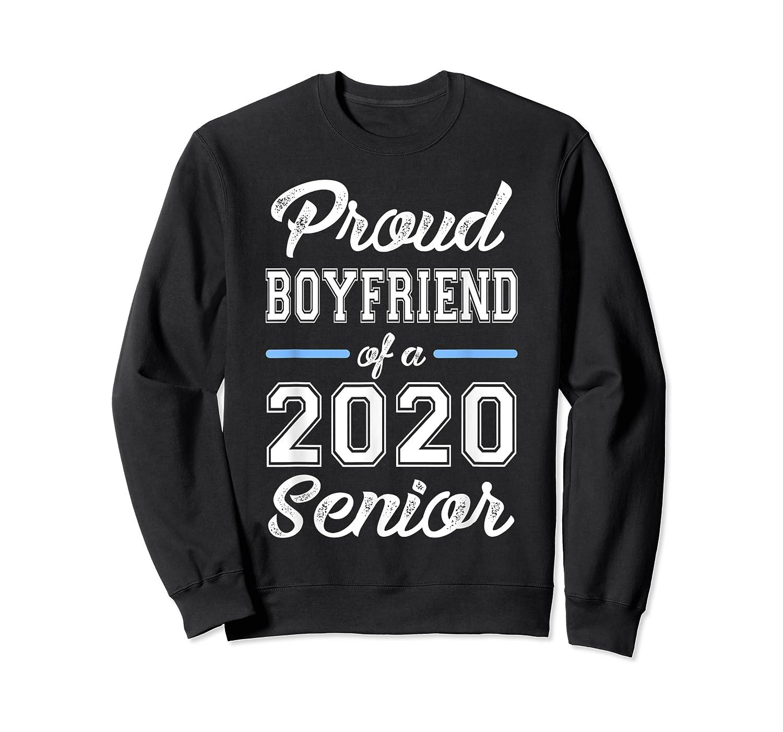 Proud Boyfriend Of 2020 Senior Graduation T-shirt For Family Crewneck Sweater