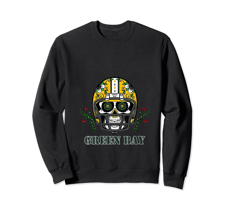 Green Bay Football Helmet Sugar Skull Day Of The Dead T Shirt Crewneck Sweater