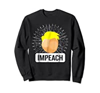 Impeach T Shirt Impeach Trump Shirt Sweatshirt Black