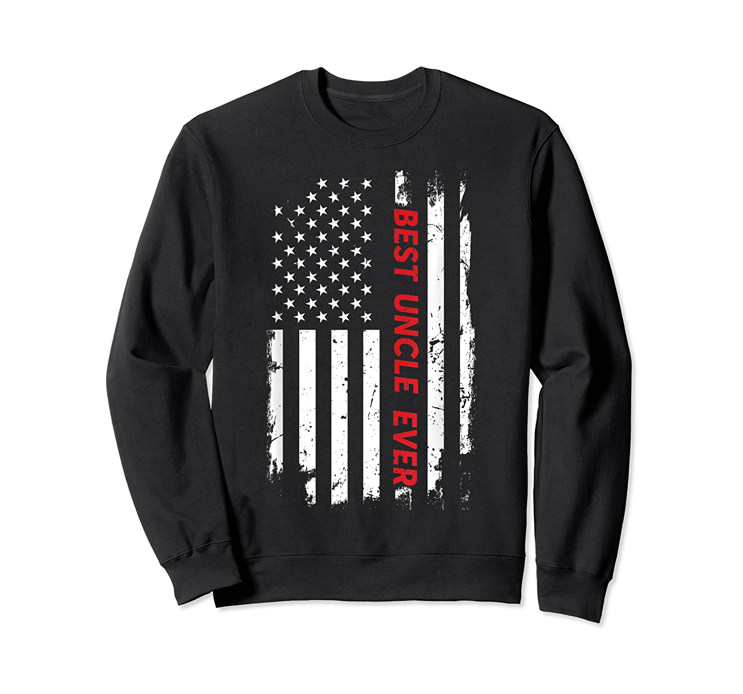 Best Uncle Ever T Shirt American Flag Fathers Day Gift  Crewneck Sweater