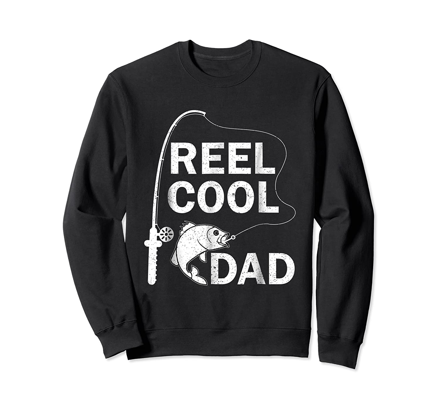 Reel Cool Dad Daddy Fathers Day Father Fishing Fisherman Ts Shirts Crewneck Sweater
