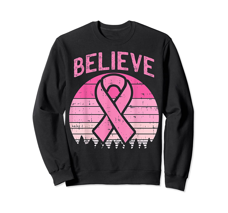 Believe Retro Sunset Pink Ribbon Breast Cancer Awareness T Shirt Crewneck Sweater