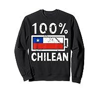 Chile Flag T Shirt 100 Chilean Battery Power Tee Sweatshirt Black