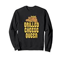 Gift For The Queen Grilled Cheese Maker Of The House Premium T Shirt Sweatshirt Black
